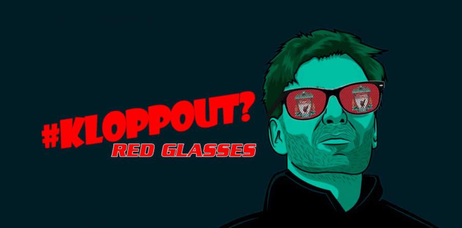 Το φαινόμενο #KloppOut στο Red Glasses