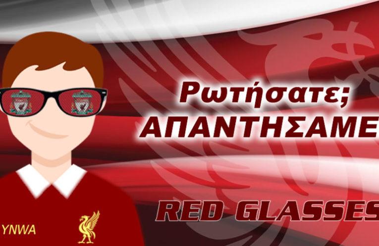 Τα Red Glasses απαντούν στις ερωτήσεις σας