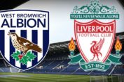 West Brom-Liverpool (preview)